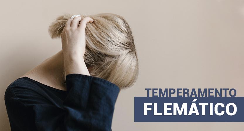 Tipo de Temperamento Flemático