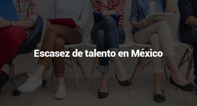"""Escasez de talento en México<span class=""""wtr-time-wrap after-title""""><span class=""""wtr-time-number"""">3</span> minutos de lectura</span>"""