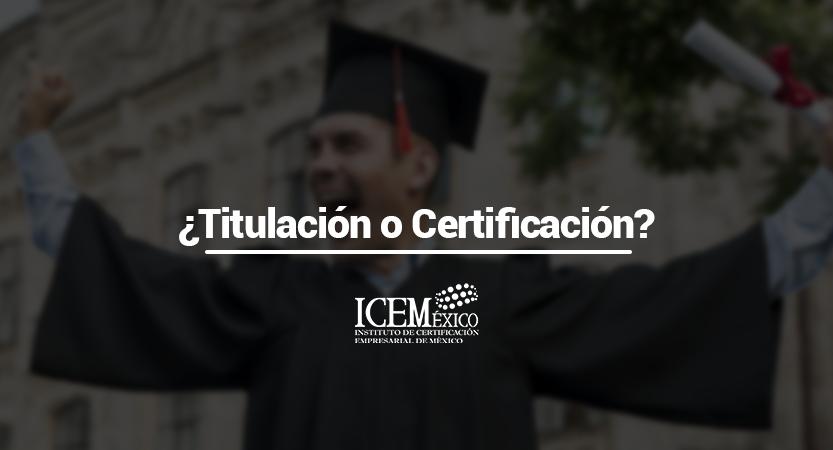 Lee más sobre el artículo ¿Titulación o Certificación? Modelo por Competencias Laborales